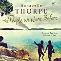 The People We Were Before Audiobook by Annabelle Thorpe Narrated by Leighton Pugh