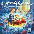 J'apprends le piano, avec Alexandre Tharaud