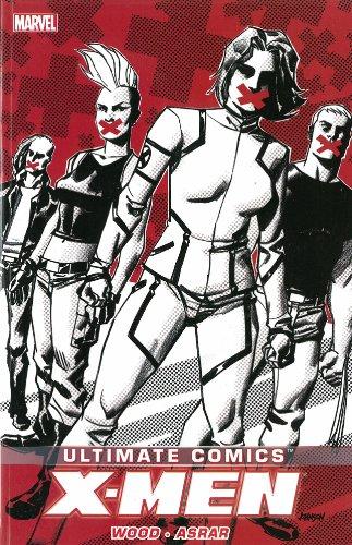 Ultimate Comics X-Men By Brian Wood - Volume 2