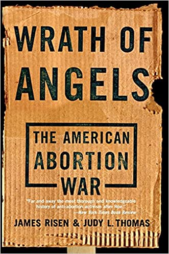 Wrath Of Angels: The American Abortion War