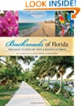 Backroads of Florida: Your Guide to G...