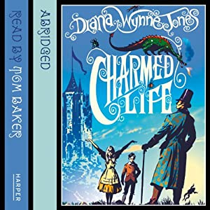 Charmed Life: The Chrestomanci Series | [Diana Wynne Jones]