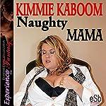 Naughty Mama | Jezebel Essemoh Teepee