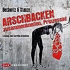 Arschbacken zusammenkneifen, Prinzessin! (       ungekürzt) von Mirco Buchwitz, Rikje Stanze Gesprochen von: Carolin Kebekus