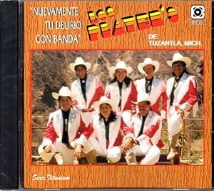 Los Player's De Tuzantla Michoacan - Nuevamente Tu Delirio Con Banda