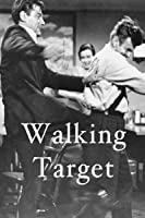 Walking Target