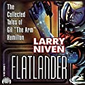 Flatlander Audiobook by Larry Niven Narrated by Dennis Holland