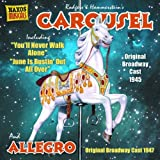 Carousel and Allegroby Rodgers and Hammerstein