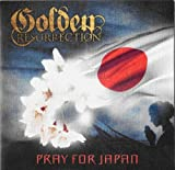 Pray for Japan-Special Charity Single by Golden Resurrection