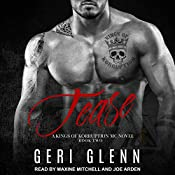 Tease: Kings of Korruption MC Series, Book 2 | Geri Glenn