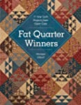 Fat Quarter Winners: 11 New Quilt Pro...
