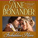 Forbidden Moon Audiobook by Jane Bonander Narrated by Sandra Caldwell