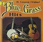 16 Greatest Original Bluegrass Hits