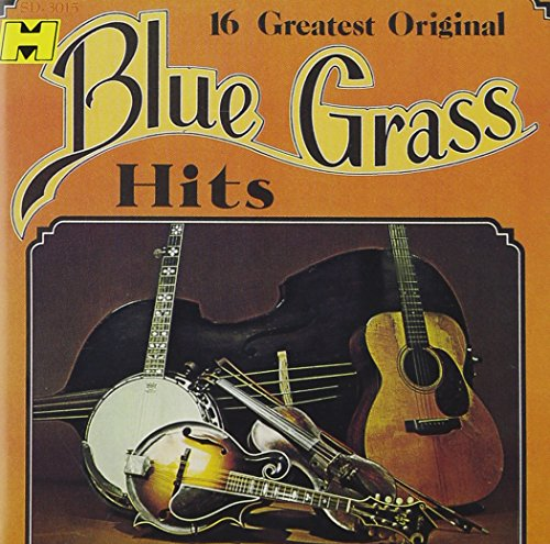 16 Greatest Original Bluegrass Hits