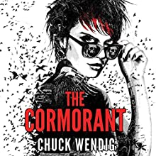 The Cormorant: The Miriam Black Series (       UNABRIDGED) by Chuck Wendig Narrated by Emily Beresford