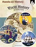 Hands-On History: World History Activities (Hands-on History Activities)