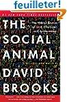 The Social Animal: The Hidden Sources...