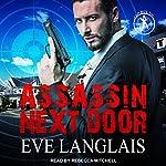 Assassin Next Door: Bad Boy Inc. Series, Book 1   Eve Langlais