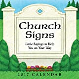 Church Signs 2017 Day-to-Day Calendar: Little Sayings to Help You on Your Way