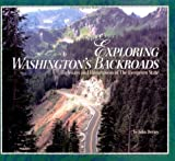 img - for Exploring Washington's Backroads: Highways and Hometowns of the Evergreen State by John Deviny (2005-05-01) book / textbook / text book