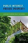 Public Interest, Private Property: La...