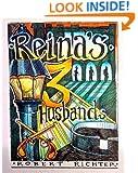 Reina's 3 Husbands