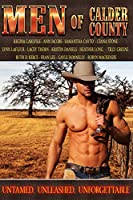 Men of Calder County: Boxed set of 13 Untamed, unleashed, unforgettable tales of love (English Edition)