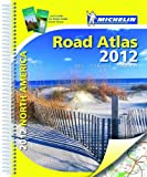 img - for North America Road Atlas 2012 USA/CAN/MEX (Atlas (Michelin)) [Spiral-bound] [2011] (Author) Michelin Travel & Lifestyle book / textbook / text book