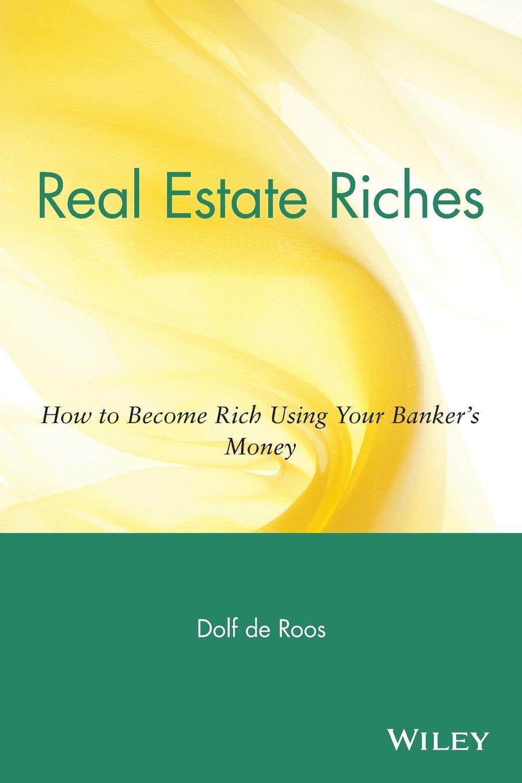 eal Estate Riches
