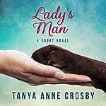 Lady's Man | Tanya Anne Crosby