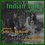 Indian Tales and Others | John G. Neihardt