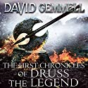 The First Chronicles of Druss the Legend: Drenai, Book 6 Audiobook by David Gemmell Narrated by Sean Barrett