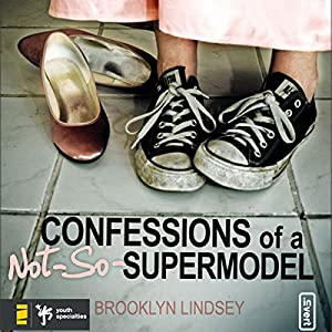 Confessions of a Not-So-Supermodel Audiobook