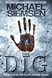 The Dig (Matt Turner Series Book 1)