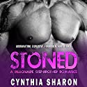 Stoned: My Stepbrother's Keeper Book 1 Audiobook by Cynthia Sharon Narrated by Carista Andresen