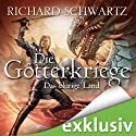 Das blutige Land (Die Götterkriege 3) Audiobook by Richard Schwartz Narrated by Michael Hansonis