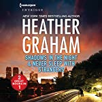 Shadows in the Night and Never Sleep with Strangers | Heather Graham