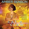 Cat's Claw (       UNABRIDGED) by Amber Benson Narrated by Amber Benson