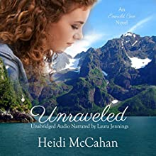 Unraveled: Emerald Cove, Book 1 Audiobook by Heidi McCahan Narrated by Laura Jennings