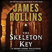 Skeleton Key: A Short Story Exclusive | James Rollins