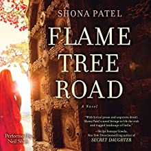 Flame Tree Road (       UNABRIDGED) by Shona Patel Narrated by Neil Shah
