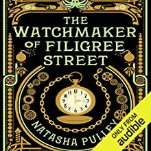 The Watchmaker of Filigree Street Audiobook by Natasha Pulley Narrated by Thomas Judd