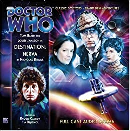 Destination: Nerva (Doctor Who: The Fourth Doctor Adventures) - Nicholas Briggs