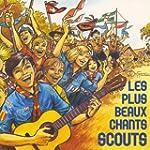Les plus beaux chants scouts