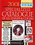 img - for 2001 Scott Specialized Catalogue of U.S. Stamps and Covers book / textbook / text book