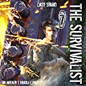 Last Stand: The Survivalist, Book 7 Audiobook by Dr. Arthur T. Bradley Narrated by John David Farrell