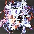 Blue Lights on the Runway [Vinyl]
