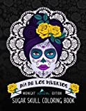 img - for Dia De Los Muertos Sugar Skull Coloring Book: Midnight Edition: A Unique Day Of The Dead Black Background Paper Adult Coloring Book For Grownups ... Relaxation Stress Relief & Art Color Therapy) book / textbook / text book