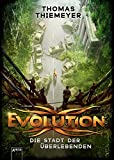 Evolution. Die Stadt der Überlebenden