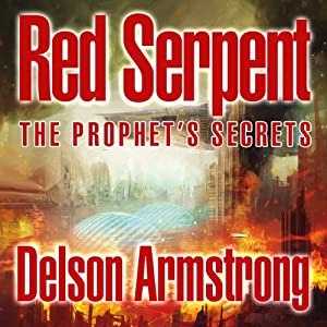 Red Serpent: The Prophet's Secrets | [Delson Armstrong]